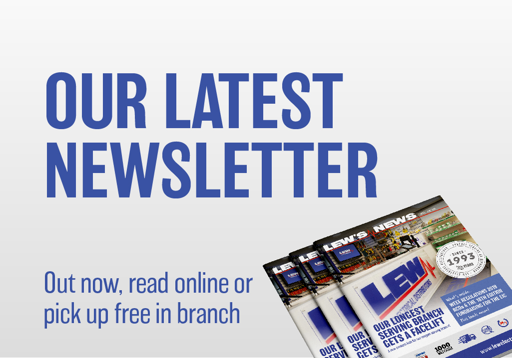 Read Our Newsletter | Award Winning Electrical Wholesaler